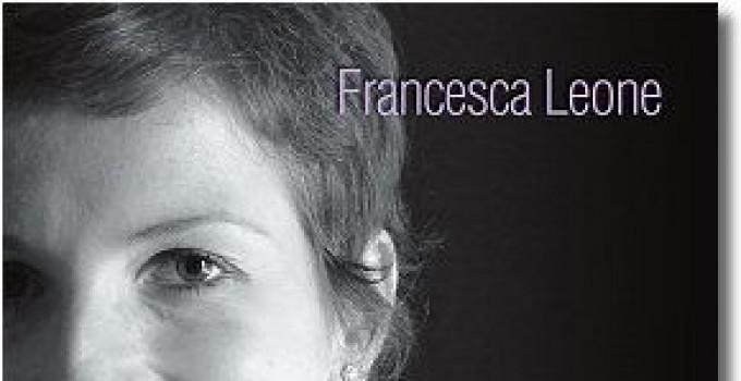 INTERVISTA A FRANCESCA LEONE