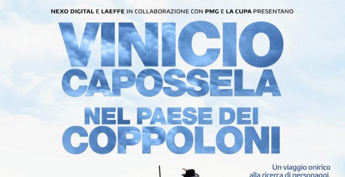 """""""VINICIO CAPOSSELA - NEL PAESE DEI COPPOLONI"""" arriva nei cinema"""