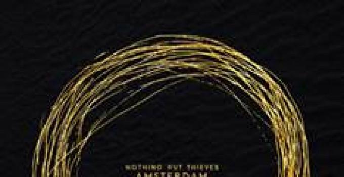 """Nothing But Thieves, il nuovo brano """"Amsterdam"""" anticipa l'album """"Broken Machine"""" in uscita a settembre"""