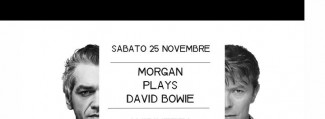 Morgan Plays Bowie | Sab 25.11 at Quirinetta