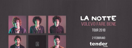 La Notte ● tender:club ● Release PARTY - opening act: Gionata