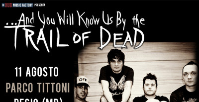 ...And You Will Know Us by the TRAIL OF DEAD: in Italia ad agosto!