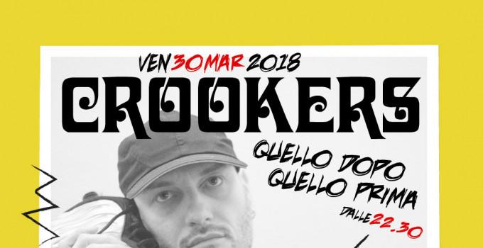 """CROOKERS   ESCE  """"CROOKERS MIXTAPE: QUELLO DOPO, QUELLO PRIMA"""""""