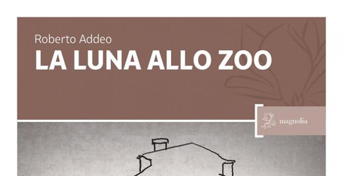 La luna allo Zoo di Roberto Addeo