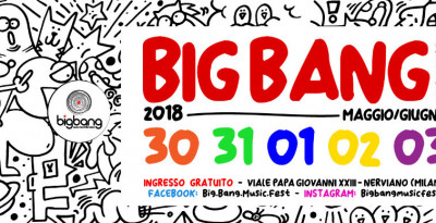 BIG BANG MUSIC FEST 2018: tanti gli artisti per la VII edizione del Festival