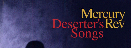 Mercury Rev - Deserter's Song 20th Anniversary