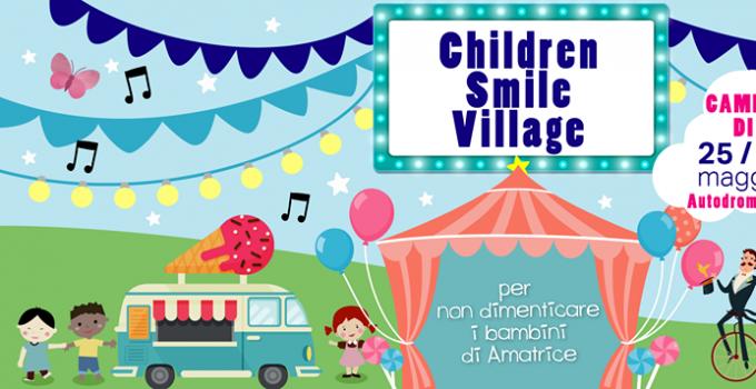 Children Smile Village: 50 artisti, 3 giorni di solidarietà per il Amatrice tra tv, teatro e danza. 25, 26, 27 maggio - Autodrom