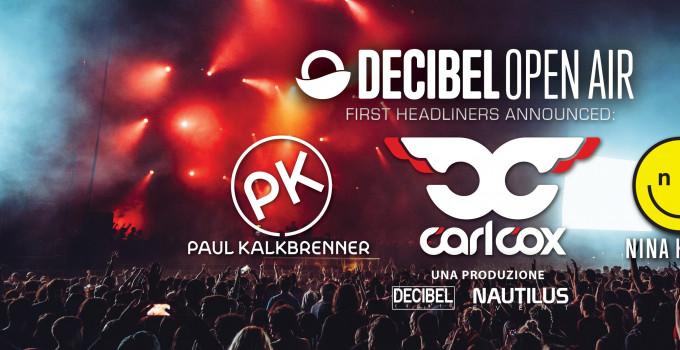 Domenica 24 giugno arriva il Decibel Open Air con Paul Kalkbrenner, Carl Cox, Nina Kraviz, Marco Faraone, Nic Fanciulli, Uner e