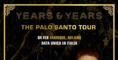 YEARS & YEARS: data unica italiana il 4 febbraio al Fabrique di Milano per presentare il nuovo album PALO SANTO