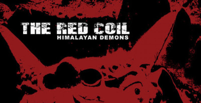 The Red Coil - 'Himalayan Demons'