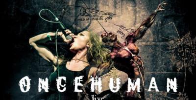 ONCE HUMAN - in arrivo un live album