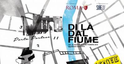 """Nasce a Roma """"Di là dal Fiume"""", dal 25 agosto tra Trastevere e Porta Portese"""