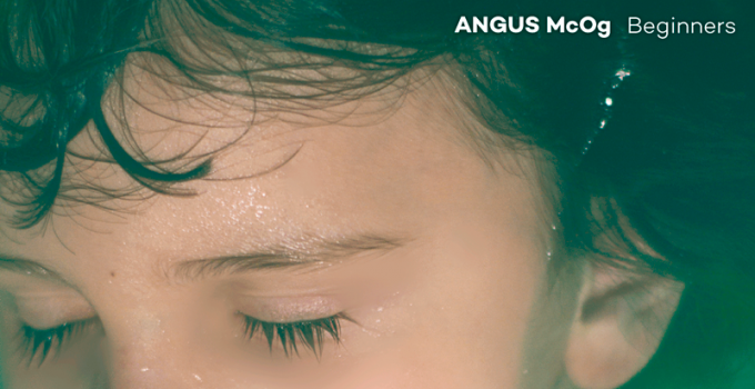 Angus McOg - ''Beginners''