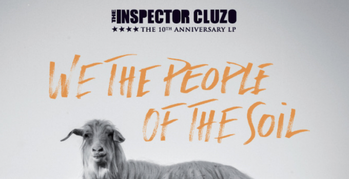 INSPECTOR CLUZO - WE THE PEOPLE OF THE SOIL