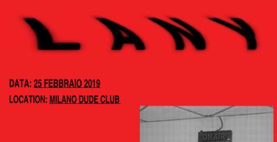 LANY: il 25 febbraio al Dude Club di Milano