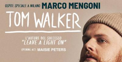 TOM WALKER finalmente in Italia: MARCO MENGONI special guest della data di Milano!