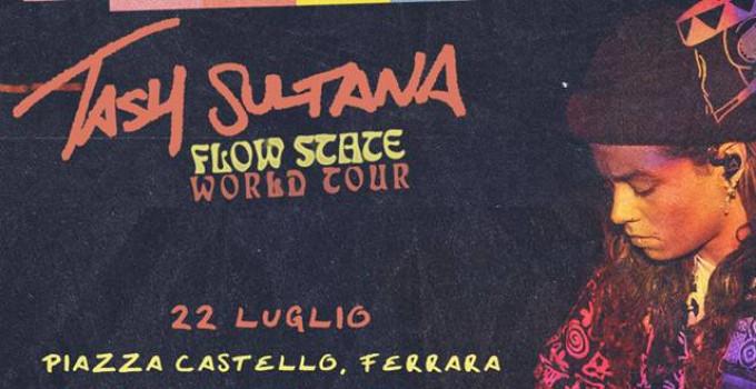 TASH SULTANA a Ferrara Sotto Le Stelle a luglio per un'unica e imperdibile data!