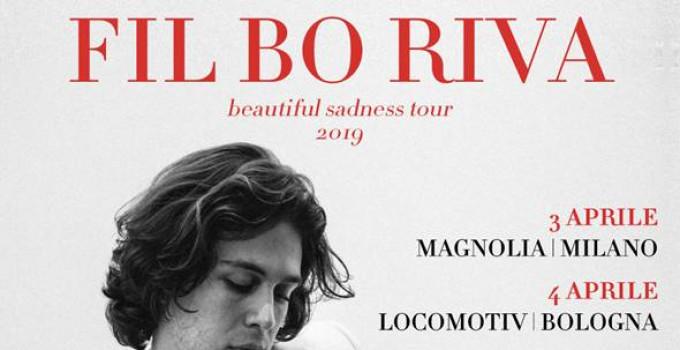"""FIL BO RIVA in tour in Italia ad aprile con il nuovo """"Beautiful Sadness"""""""