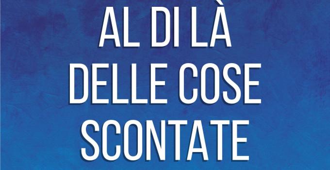 """L'amaro che colpisce: il libro  """"Al di là delle cose scontate""""  di Emanuele Mazzocco"""