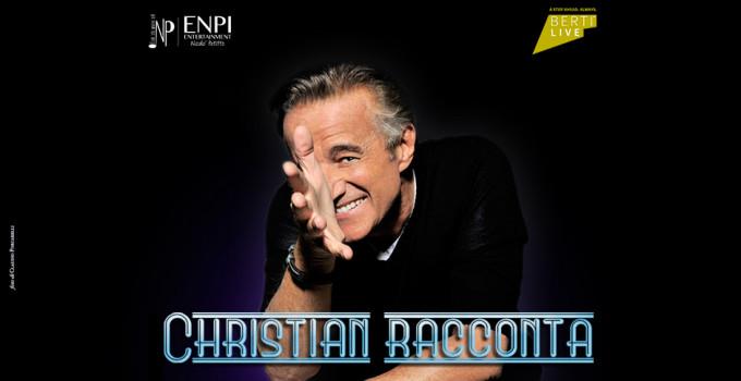 CHRISTIAN DE SICA - CHRISTIAN RACCONTA CHRISTIAN DE SICA - 5 e 6 aprile - Teatro Celebrazioni, Bologna