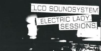 """LCD Soundsystem pubblica """"Electric Lady Sessions"""" in doppio vinile l'8 febbraio"""
