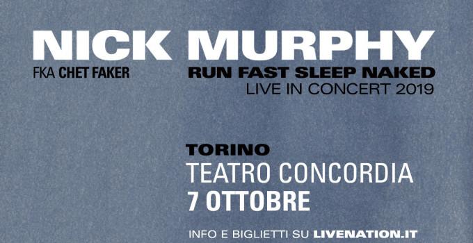 "NICK MURPHY FKA CHET FAKER: annunciata l'unica data italiana. L'album ""Run Fast Sleep Naked"" esce ad aprile."