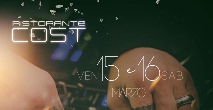 Cost Milano: dinner show & dj set il 15 e il 16 marzo