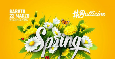23/3 Welcome Spring Party @ #Bollicine by DV Connection al Bobadilla - Dalmine