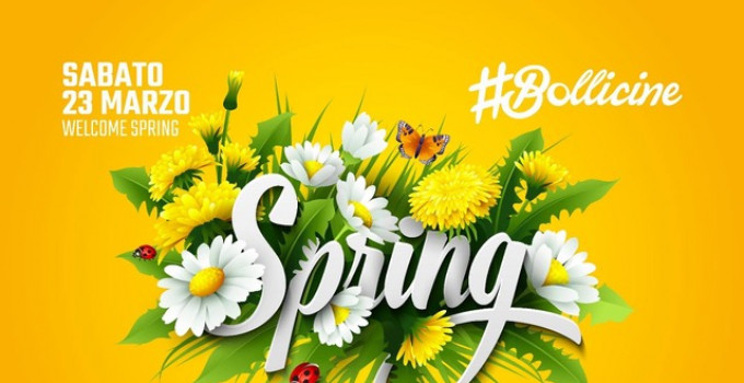 23/3 Welcome Spring Party @ #Bollicine by DV Connection al Bobadilla - Dalmine