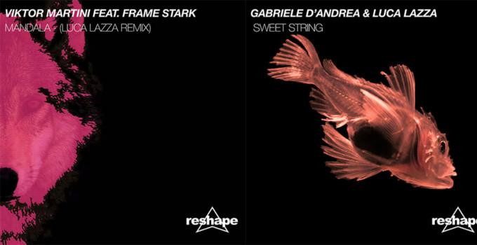 I nuovi singoli di Reshape Records