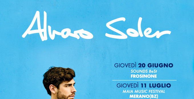 """ALVARO SOLER: dopo la data evento del prossimo 9 maggio al Forum, si aggiungo nuovi concerti al suo """"Summer Tour 2019""""!"""