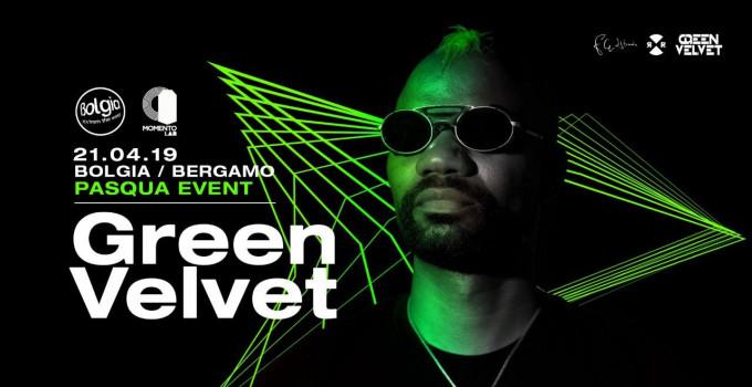 21/4 Green Velvet | Pasqua Event al Bolgia - Bergamo