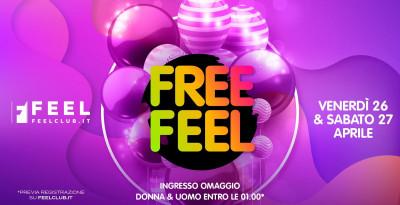 Feel Free: 26 e 27 aprile @ Feel Club