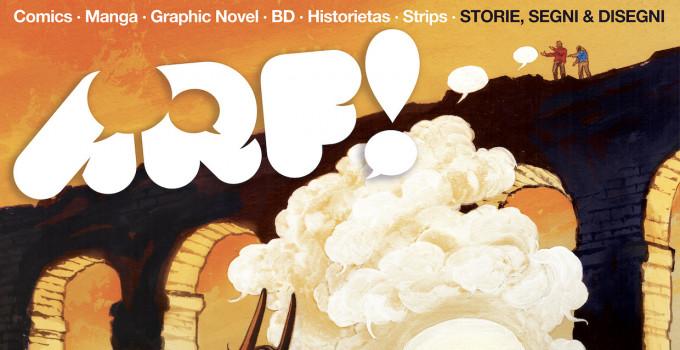ARF! 5 ::: TUTTO IL PROGRAMMA DEL FESTIVAL DEL FUMETTO D'AUTORE + TEX. La grande mostra a Roma. Dal 24 maggio.