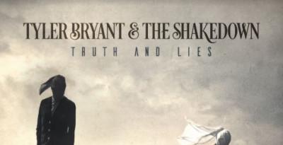 """TYLER BRYANT & THE SHAKEDOWN ANNUNCIANO IL NUOVO ALBUM """"TRUTH & LIES"""" IN USCITA IL 28 GIUGNO"""