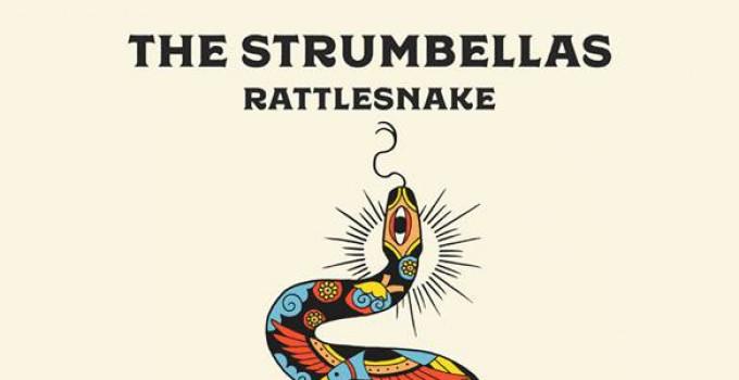 """THE STRUMBELLAS live in Italia a ottobre con il nuovissimo """"Rattlesnake""""!"""