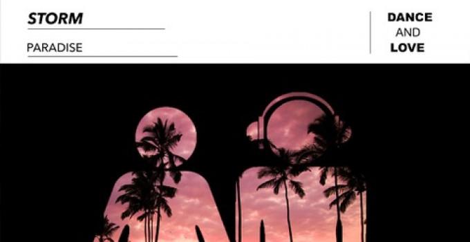 """Storm pubblica """"Paradise"""" su Dance and Love, la label di Gabry Ponte - L'intervista"""