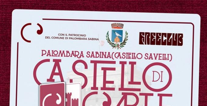 Castello di C'Arte 2019, VIII Ed, 13 e 14 set 2019: mercatini, spettacoli e concerti al Castello Savelli di Palambora Sabina
