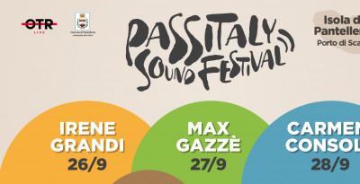 Passitaly Sound Festival  Isola di Pantelleria  Irene Grandi, Max Gazzè e Carmen Consoli  26 - 27 - 28 settembre 2019