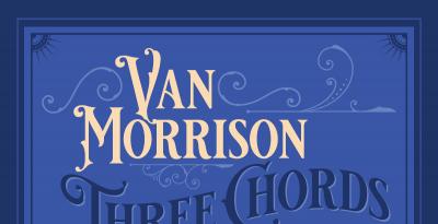 """VAN MORRISON annuncia il nuovo album """"Three Chords And The Truth"""" in uscita il 25 ottobre"""