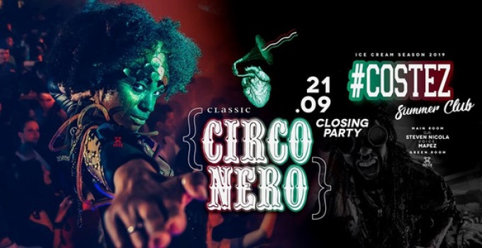 #Costez Summer Club - Telgate (BG), 2 party per chiudere in bellezza l'estate: 20/09 Closing Friday 21/9 Circo Nero