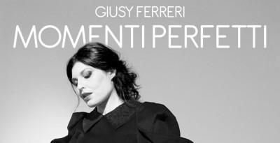 """GIUSY FERRERI: venerdì 18 ottobre esce il nuovo brano """"MOMENTI PERFETTI"""", in radio, in digitale e streaming"""