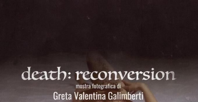 Death reconversion, in mostra a Milano fino al 20 ottobre '19 le foto di Greta Valentina Galimberti