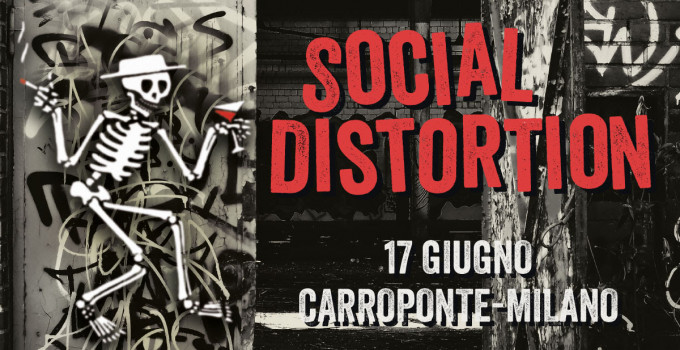 SOCIAL DISTORTION A MILANO: A CARROPONTE L'ESCLUSIVA TAPPA DEL 2020