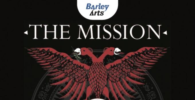 Barley Arts / THE MISSION: due concerti consecutivi, due diverse scalette. Appuntamento a Milano a marzo!
