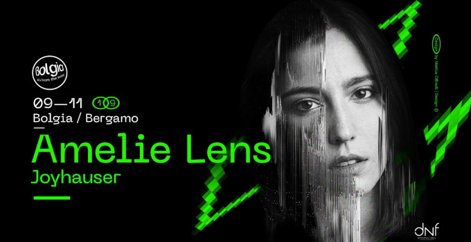 9/11 Amelie Lens, Joyhauser @ Bolgia - Bergamo