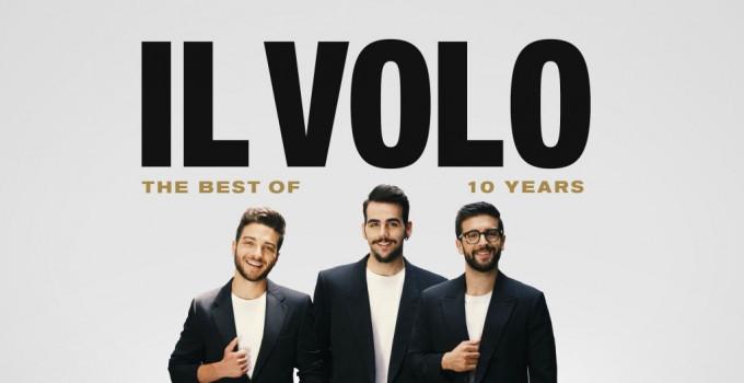 """IL VOLO celebra 10 anni di carriera con il best of """"10 YEARS"""", un importante tour all'estero e due nuove date in Italia"""
