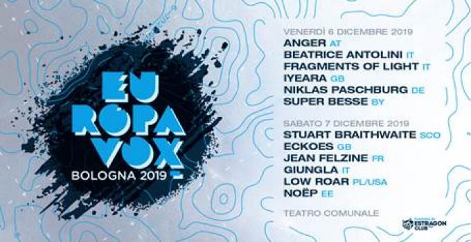 """6 e 7 dicembre 2019: torna Europavox Bologna, ultima tappa annuale del Festival internazionale """"senza confini"""""""