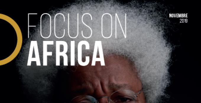 FOCUS ON AFRICA   è il nuovo magazine dedicato al Continente Africano   edito e diretto da donne