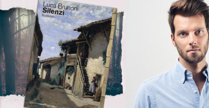 Intervista a Luca Brunoni,  autore del romanzo Silenzi.